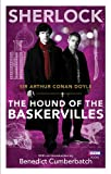 Sherlock: The Hound of the Baskervilles (Sherlock T.V. Tie in)