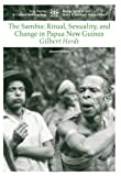 img - for The Sambia: Ritual, Sexuality, and Change in Papua New Guinea:2nd (Second) edition book / textbook / text book
