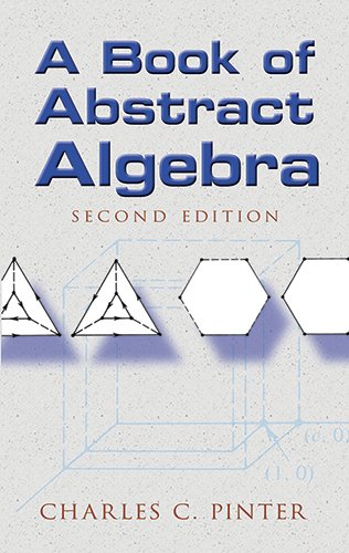 A Book of Abstract Algebra: Second Edition (Dover Books...