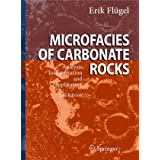 "Microfacies of Carbonate Rocks: Analysis, Interpretation and Applicationvon ""Erik Fl�gel"""