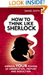 How to think like Sherlock: Improve Y...