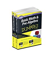 Basic math & pre-algebra for dummies, second edition ; Basic math & pre-algebra, 1001 practice problems for dummies