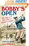 Bobby's Open: Mr Jones and the Golf S...