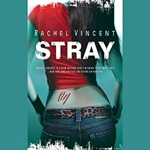 Stray: Shifters, Book 1 | [Rachel Vincent]