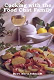 img - for Cooking with the Food Chat Family book / textbook / text book