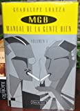 img - for MGB: Manual de la gente bien (Spanish Edition) book / textbook / text book