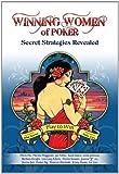 Winning Women of Poker: Secret Strategies Revealed