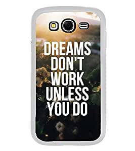Life Quote 2D Hard Polycarbonate Designer Back Case Cover for Samsung Galaxy Grand I9082 :: Samsung Galaxy Grand Z I9082Z