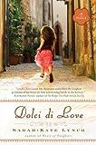 Dolci di Love: A Novel