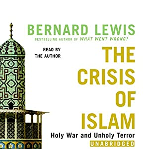 The Crisis of Islam Hörbuch