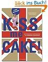 Very British: Kiss me cake