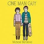 One Man Guy | Michael Barakiva