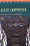 Los pasos perdidos (0140261931) by Alejo Carpentier