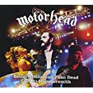 Better mot�rhead than dead - live at hammersmith