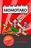 Japanese Reader Collection Volume 2: Momotaro, the Peach Boy [PAPERBACK + DIGITAL DOWNLOAD]