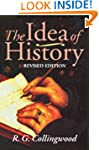 The Idea of History: With Lectures 19...