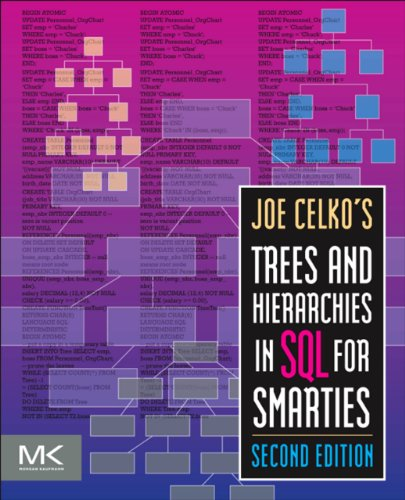 joe-celkos-trees-and-hierarchies-in-sql-for-smarties-the-morgan-kaufmann-series-in-data-management-s
