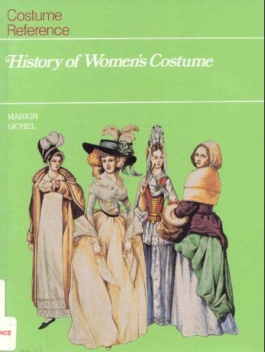 [History of Women's Costume] (Women In History Costumes)