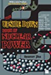 The Upside Down Book of Nuclear Power