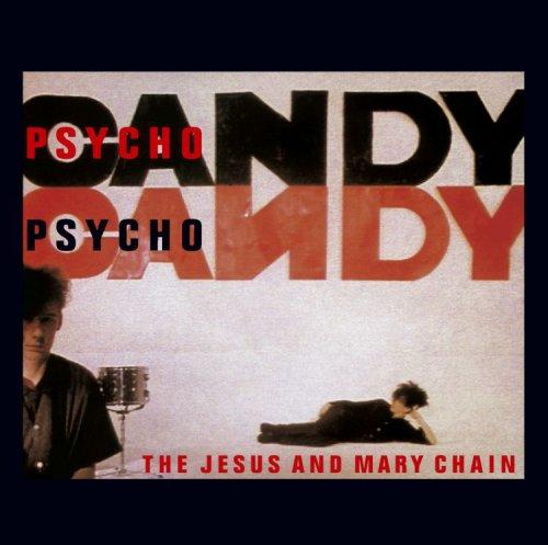 Psychocandy