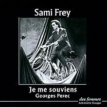 Je me souviens | Livre audio Auteur(s) : Georges Perec Narrateur(s) : Sami Frey