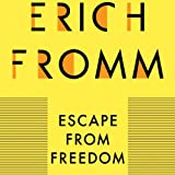 Escape from Freedom (Unabridged)
