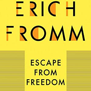 Escape from Freedom Hörbuch