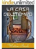 La casa del tempo (Kentauron Racconti Vol. 1) (Italian Edition)