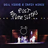 "Rust Never Sleepsvon ""Neil Young"""