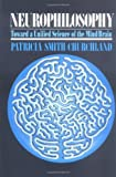 img - for Neurophilosophy: Toward a Unified Science of the Mind-Brain book / textbook / text book