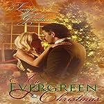 An Evergreen Christmas | Tanya Goodwin