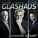 Glashaus: Die komplette 2. Staffel Performance by Christian Gailus Narrated by Dominic Raacke, Sky Du Mont, Julia Lowack, Gunnar Helm, Christiane Marx, Max Hegewald