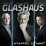 Glashaus: Die komplette 2. Staffel | Christian Gailus