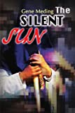 img - for The Silent Sun book / textbook / text book