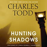Hunting Shadows: An Inspector Ian Rutledge Mystery (Inspector Ian Rutledge Series, book 16)