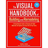 Visual Handbook of Building and Remodeling, The ~ Charlie Wing
