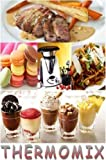 THERMOMIX VOL.1 (MES RECETTES THERMOMIX)