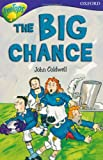 Oxford Reading Tree: Stage 11: TreeTops: More Stories A: The Big Chance (0199179840) by Coldwell, John
