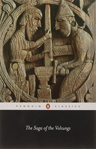 The Saga of the Volsungs (Penguin Classics), by Jesse L. Byock, Anonymous