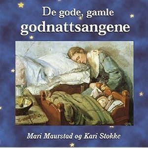 Mari Maurstad og Kari Stokke -  De gode gamle godnattsangene