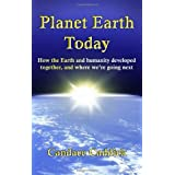 Planet Earth Todayby Candace A Caddick
