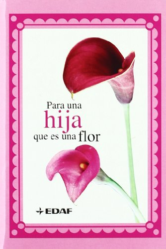 Para una hija que es una flor (La Belleza del Arte), Buch
