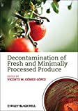 img - for Decontamination of Fresh and Minimally Processed Produce book / textbook / text book