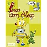 Leo con Álex 4. Escribo (Leo con Álex. Cuadernos de escritura en pauta)