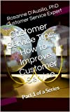 Customer Service Tips: How to Improve Customer Service (Customer Service Tips Series 1) deals and discounts
