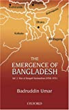 img - for The Emergence of Bangladesh: Volume 2: The Rise of Bengali Nationalism, 1958-1971 book / textbook / text book