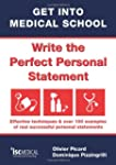 Get into Medical School - Write the P...