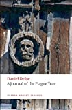 Daniel Defoe A Journal of the Plague Year (Oxford World's Classics)