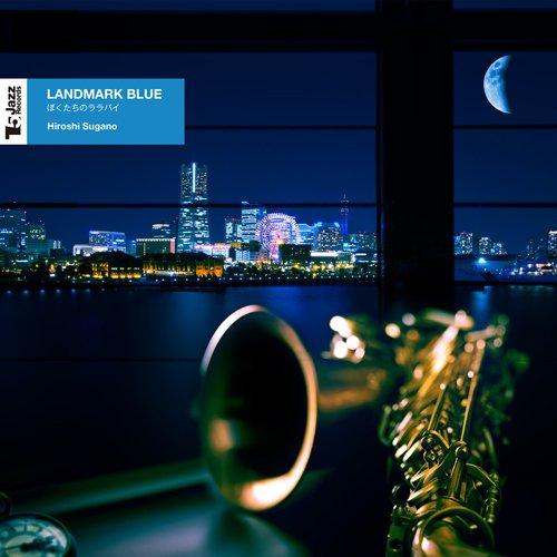 Hiroshi Sugano-LANDMARK BLUE-WEB-2014-LEV Download