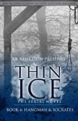Thin Ice 6 - Hangman & Socrates